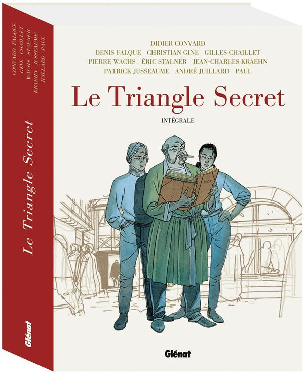 LE TRIANGLE SECRET - INTEGRALE Convard Didier Glénat